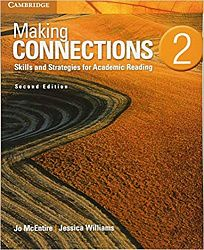 Making Connections 2nd Edition Student's Book with Integrated Digital Learning: Skills and Strategies for Academic Reading