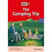 Family and Friends Readers 2 The Camping Trip
