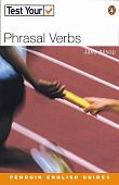 Test Your... Phrasal Verbs