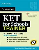 KET for Schools Trainer Practice Tests without Answers