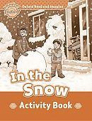 Oxford Read and Imagine Beginner In the Snow - Activity Book