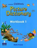 Longman Children's Picture Dictionary Workbook 1