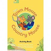 Fairy Tales The Town Mouse and the Country Mouse (Activity Book)