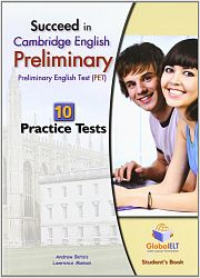 Succeed in Cambridge English Preliminary (PET) 12 Practice Tests, Student's Book, Self-Study Guide & MP3 Audio CD