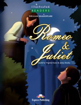 Illustrated Readers Level 3  Romeo & Juliet