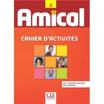 Amical - Niveau 2 - A2 - Cahier d'activites + CD audio