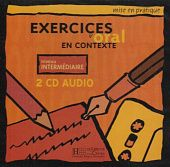 Exercices d'Oral en Contexte (Mise en pratique Oral) - Intermediaire - CD Audio (2)