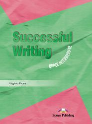 Successful Writing Upper Intermediate Student's Book