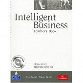 Intelligent Business Elementary Teacher's Book (with Test Master CD-ROM)