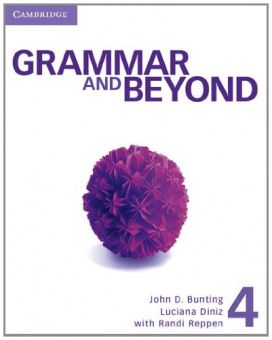 Grammar and Beyond 4 Student's Book and Writing Skills Interactive