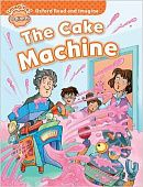 Oxford Read and Imagine Beginner The Cake Machine