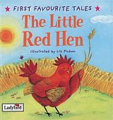 Ladybird First Favourite Tales:  Little Red Hen