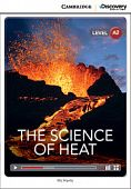 Cambridge Discovery Education Interactive Readers (A2) Low Intermediate The Science of Heat (Book with Online Access)