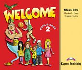 Welcome 2 Pupil's Audio CDs (Songs, Alphabet, Play)