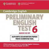Cambridge Preliminary English Test 6  Audio CD Set (2 CDs) (Лицензия)