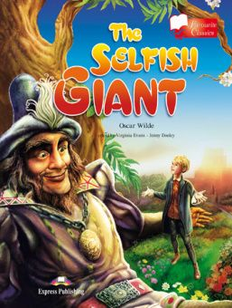 Favourite Classic Readers Level 1 The Selfish Giant