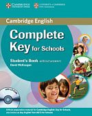 Complete Key for Schools Student's Pack (Student's Book without Answers with CD-ROM, Workbook without Answers with Audio CD)