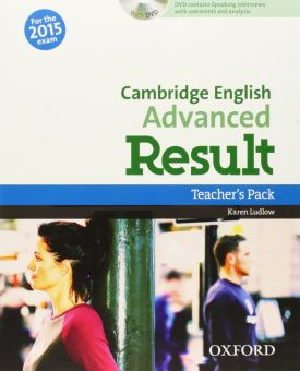 Cambridge English Advanced Result Teacher's Pack (For 2015 Exam)