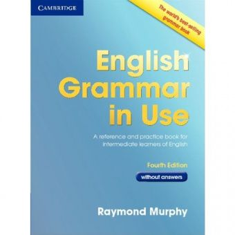 English Grammar in Use (Fourth Edition) Book without answers