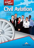 Career Paths: Civil Aviation Student's Book with digibook