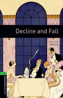 OBL 6: Decline and Fall