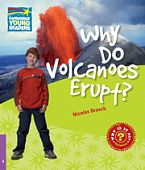 Factbooks: Why is it so? Level 4 Why Do Volcanoes Erupt?