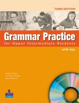 Grammar Practice Third Edition Upper Intermediate Book and CD-ROM (with Key)
