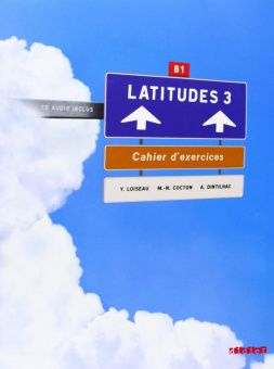 Latitudes 3 Cahier d'exercices + CD audio