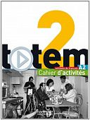 Totem 2 (A2) Cahier d'activites + CD audio