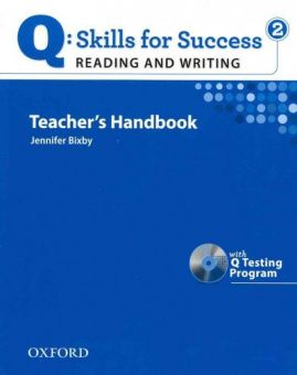 Q: Skills for Success Reading and Writing 2 Teacher's Book with Testing Program CD-ROM