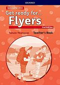 Get Ready for (Second Edition) Flyers Teacher's Book and Classroom Presentation Tool