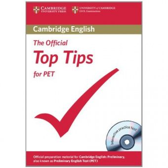 The Official Top Tips for PET Paperback with CD-ROM