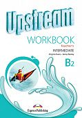 Upstream Intermediate B2 Third Edition Workbook (Teacher's)