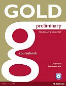 New Gold Preliminary Coursebook (with CD-ROM incl. Class Audio) and iTest