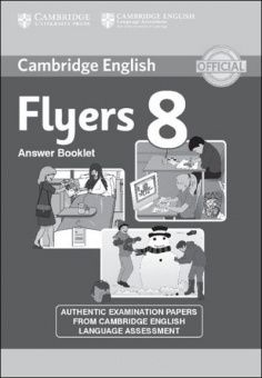 Cambridge Young Learners English Tests Flyers 8 Answer Booklet