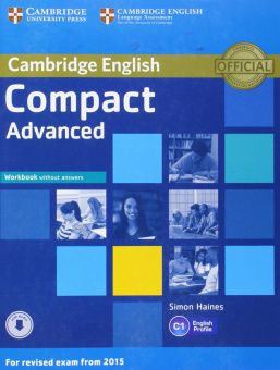 Compact Advanced (for revised exam 2015) Workbook without Answers with Audio
