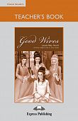 Classic Readers Level 5 Good Wives Teacher's Book