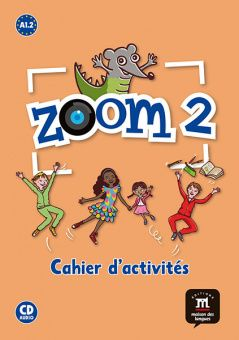 Zoom 2 - Cahier d'activites FLE + CD audio