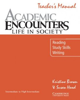 Academic Encounters: Life in Society - Listening Teacher's manual
