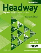 New Headway Beginner Third Edition Workbook (Without Key) Pack