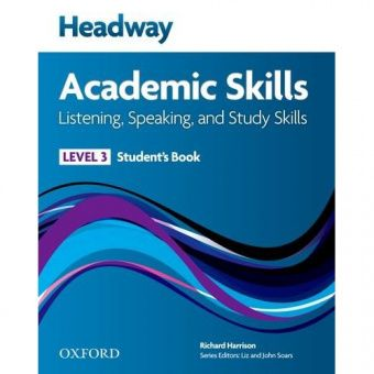 New Headway Academic Skills: Listening, Speaking, and Study Skills Level 3 Student's Book