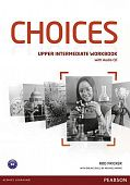 Choices Russia Upper-Intermediate Workbook with Audio CD