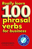 Really Learn 100 Phrasal Verbs (Second Edition) for business Paperback