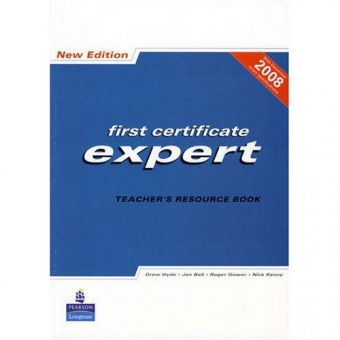First Certificate Expert New Edition Teacher's Resource Book